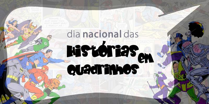 Dia Nacional das Histórias em Quadrinhos, quadrinhos, gibis, tirinhas, caricaturas, cartunista, revista em quadrinhos,