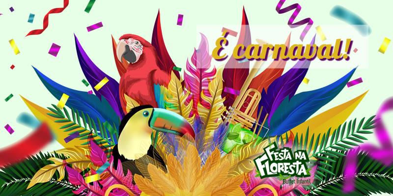 festa na floresta, festa infantil, buffet infantil, festa bh, carnaval, entrudo, desfile das escolas de samba, escolas de samba
